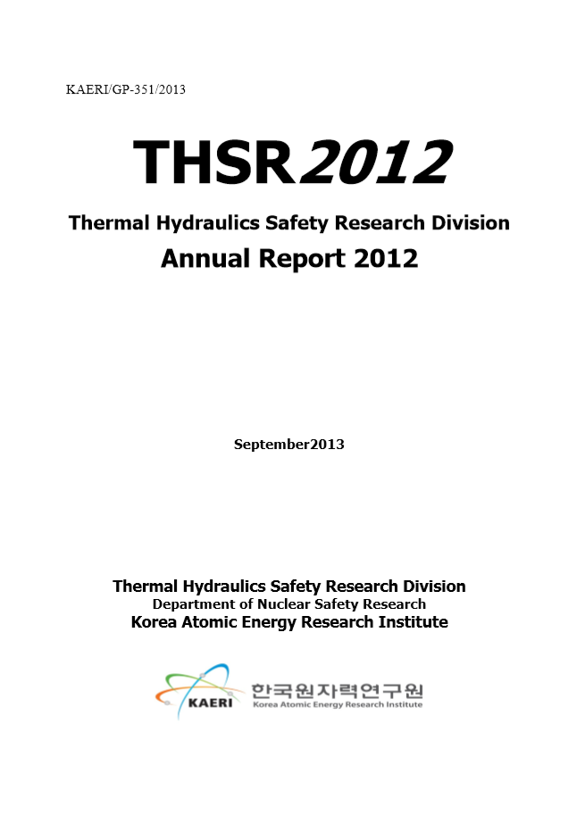 Thermal hydraulics safety research division annual report 2012