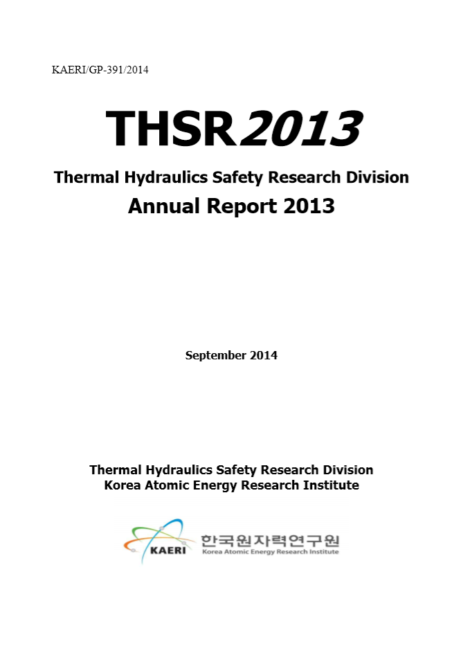 Thermal hydraulics safety research division annual report 2013