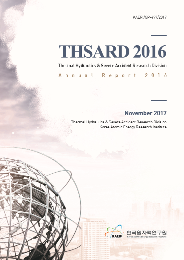 Thermal Hydraulics & Severe Research Division Annual Report 2016